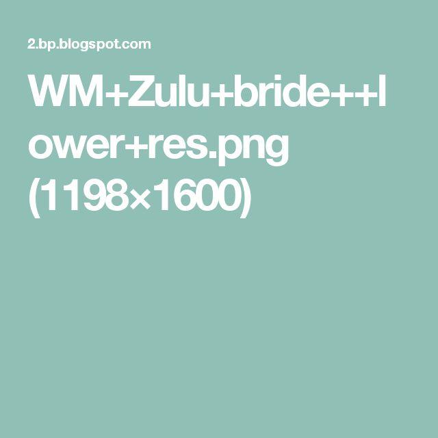 WM+Zulu+bride++lower+res.png (1198×1600)
