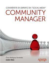 Community Manager: conviértete en experto en social media / Rodríguez Fernández, Óscar  N° de pedido: 658.812 R696c  Ver disponibilidad de copias en: http://duoc.aquabrowser.com/?itemid=%7Clibrary%2Fmarc%2Fsbduc-dynix%7Ca27585#.VA8d3CqBHMc.2tag