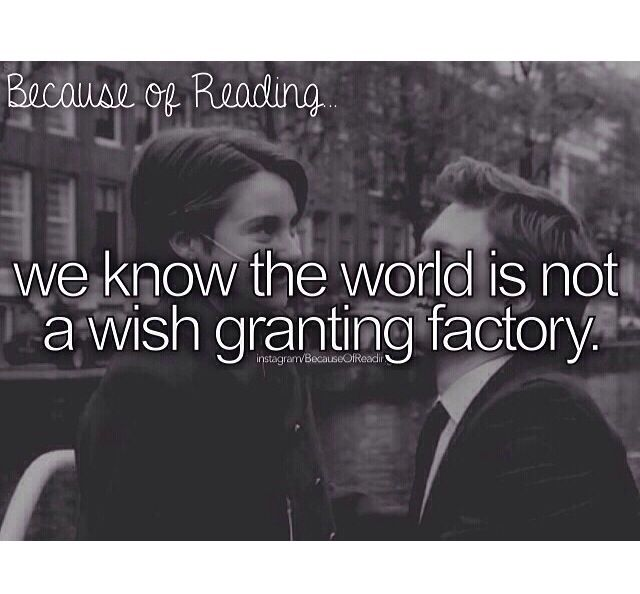 We sadly do know all because of the legendary Augustus Waters :') ~Ema