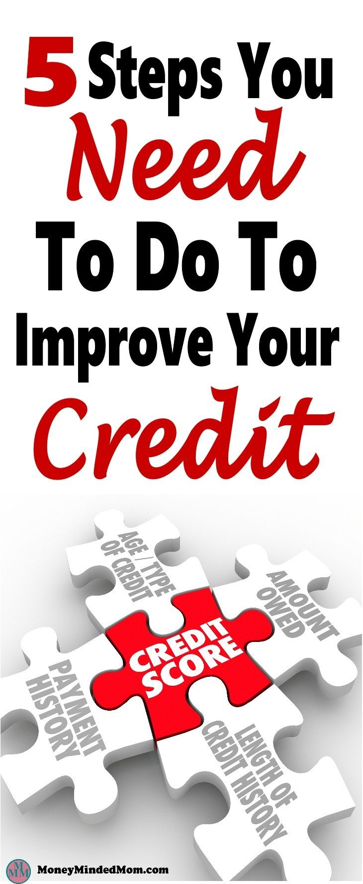 5 Steps You Need To Do To Improve Your Credit. Improving your credit is not as difficult as many people believe. The thing is you need to know what to work on that will make the biggest impact to improve your credit fast. Check out these 5 steps I put together to start building your credit fast! credit | credit repair | improve credit | how to increase credit score | money | finance | credit score #credit #creditscore #money # finance