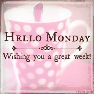 good morning pictures and quotes for the week   Walters's Blog - Welcome Monday - June 10, 2013 05:55