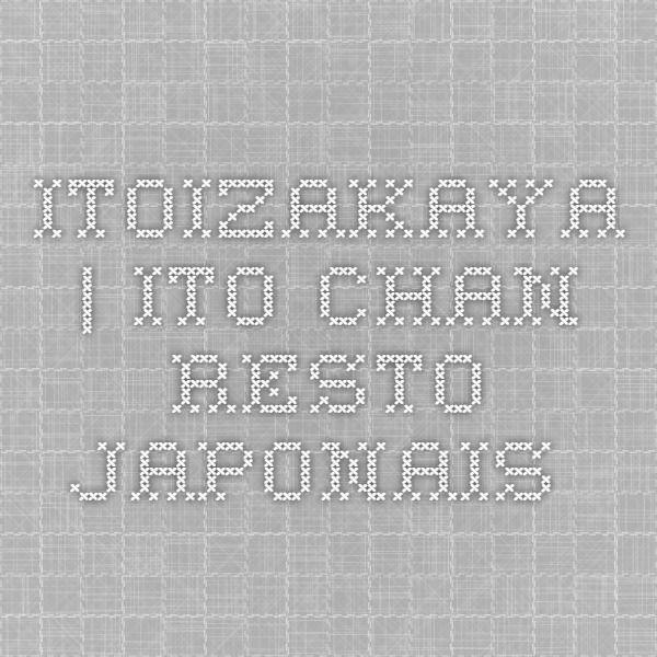 Ito Chan - resto japonais - 2 RUE PIERRE FONTAINE 75009 PARIS