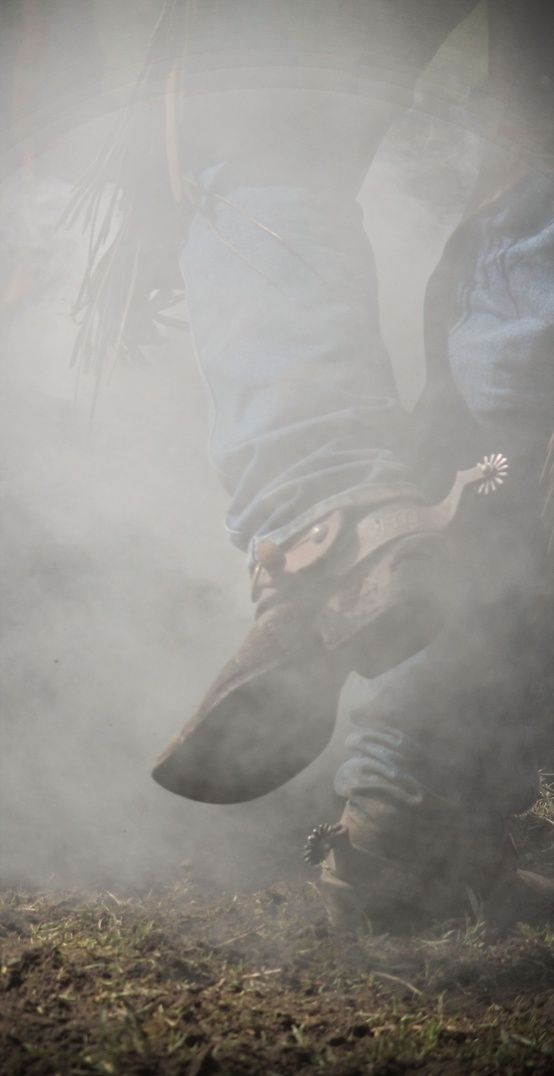 Mud & Dust, Boots & Spurs, The Cowboys Way Of Life...    :)