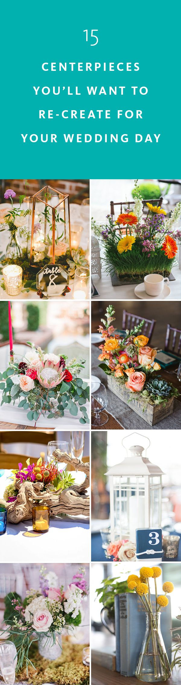 make your own wedding flower centerpieces%0A    Centerpieces You u    ll Want to ReCreate for Your Wedding Day