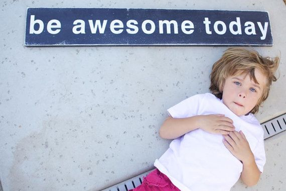 be awesome today Distressed Sign in Black by barnowlprimitives