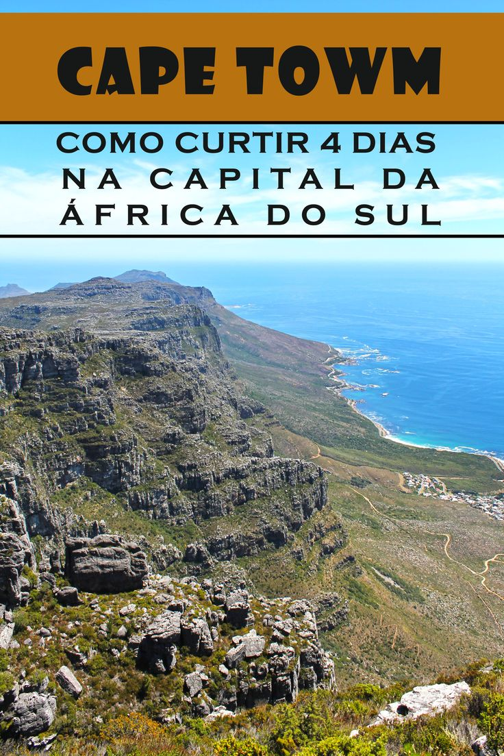 Guia com dicas do que fazer em 4 dia em Cape Town, a bela capital da África do Sul.