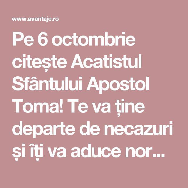 Pe 6 octombrie citește Acatistul Sfântului Apostol Toma! Te va ține departe de necazuri și îți va aduce noroc în toate | Spiritualitate | Avantaje.ro - De 20 de ani pretuieste femei ca tine