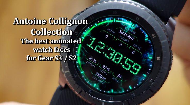 "The best animated watchfaces for Gear S3 - Samsung Store - Antoine Collignon Collection --- Cele mai bune ""animated watchfaces"" pentru Gear S3 - Samsung Store - Colecţia Antoine Collignon"