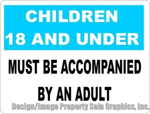 accompanied by adult