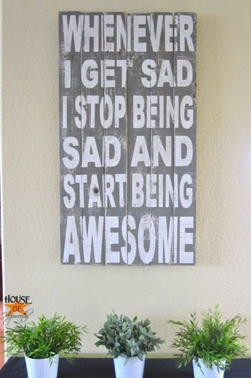 HIMYM Barney Stinson Start Being Awesome typographic statement art @House of Hepworths: Being Sad, Awesome Signs, Rustic Signs, Quote, Signs Tutorials, Diy Start, Typography Art, Art Tutorials, Be Awesome