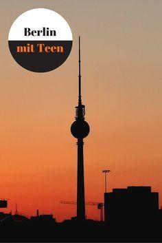 Berlin mit einem Teen und einem Pre-Teen: unsere Entdeckungen von A bis Z. #Berlin #Städtetrip #Familie
