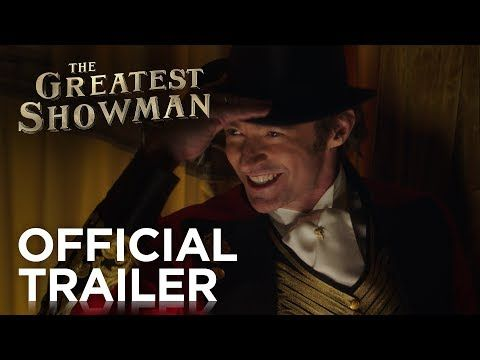 The Greatest Showman | Official HD Trailer #1 | 2017 - YouTube