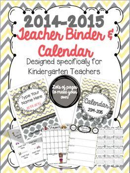 2014-2015 Kindergarten Teacher Binder & Calendar {Editable} $