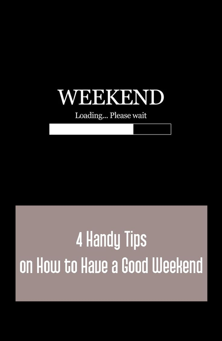 Best 25+ Have a good weekend ideas on Pinterest | Me too ...