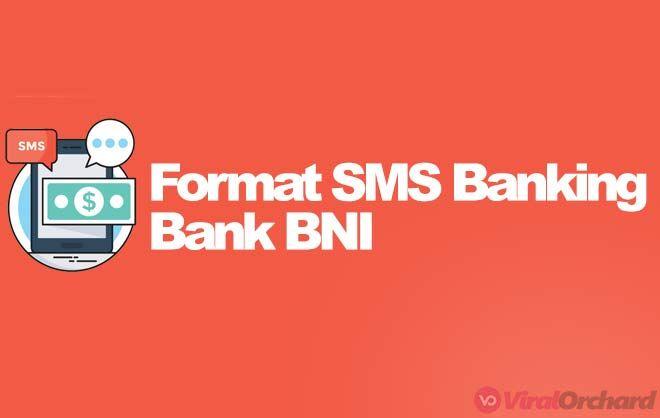 95 Format Sms Banking Bni Terbaru Untuk Semua Transaksi Perbankan Kartu Kredit Pengetahuan