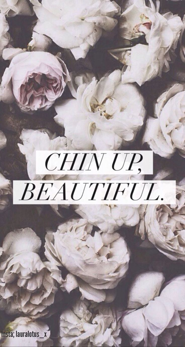Chin Up, Beautiful. iPhone Wallpapers Vintage, Quotes and Typography. Tap for more iPhone backgrounds! - @mobile9