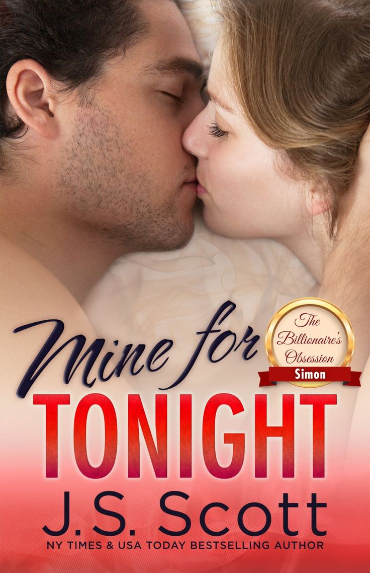 Check Out This Featured Romance Book  Mine For Tonight (the Billionaire's  Obsession, Book