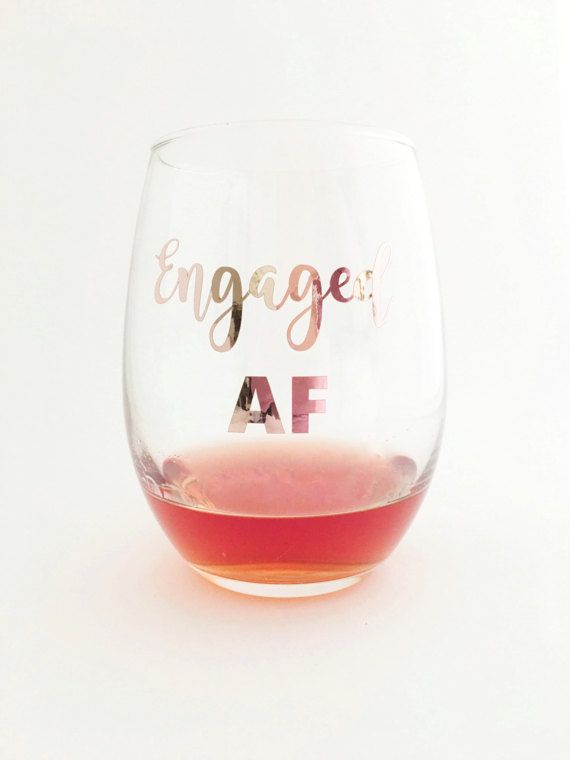 Engaged Af Wine Glass – Future Mrs Wine Glass – Rose Gold Wine Glass – Engagement Announcement – Eng – Products