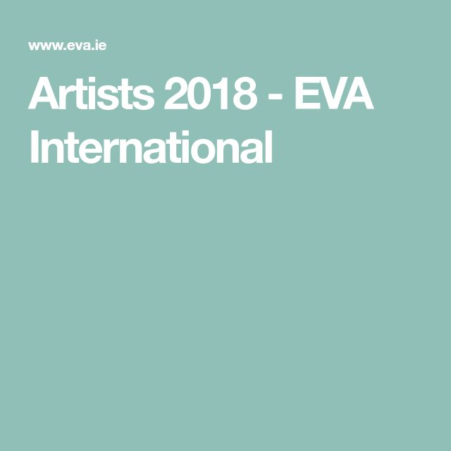 Artists 2018 - EVA International