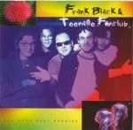 Frank Black  Teenage Fanclub - The John Peel Session