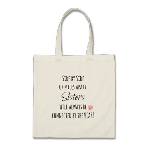 Sisters Quote Canvas Bags
