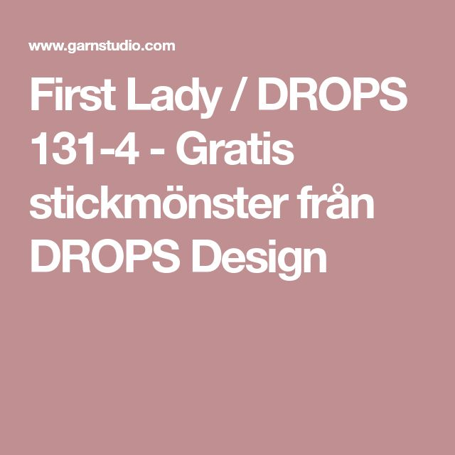 First Lady / DROPS 131-4 - Gratis stickmönster från DROPS Design