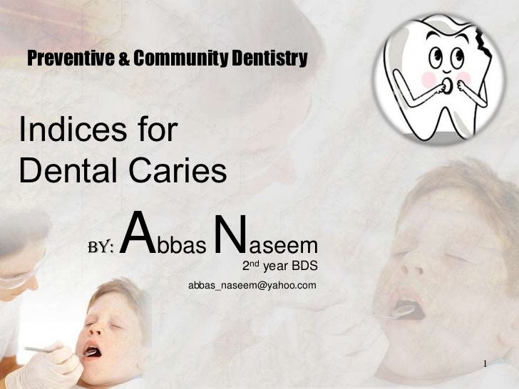 Indices for dental caries by drabbasnaseem via slideshare