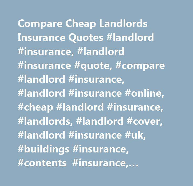 Landlord Insurance Quote Impressive Compare Cheap Landlords Insurance Quotes Landlord Insurance