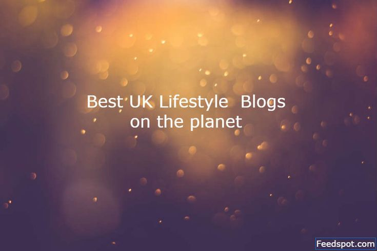 Top 100 UK Lifestyle Blogs And Websites on the Web http://blog.feedspot.com/uk_lifestyle_blogs/?utm_content=buffer75e29&utm_medium=social&utm_source=pinterest.com&utm_campaign=buffer