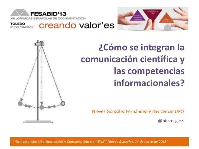 ¿Cómo se integran la comunicación científica y las competencias informacionales? / Nieves González Fdez-Villavicencio | #readyfortransliteracy #sciencecommunication