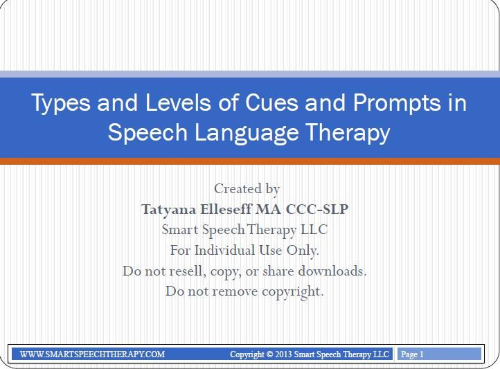 Smart Speech Therapy LLC: Types and Levels of Cues and Prompts in Speech Language Therapy. Pinned by SOS Inc. Resources. Follow all our boards at pinterest.com/sostherapy for therapy resources.