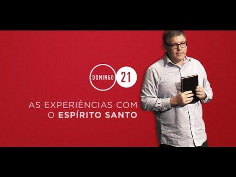 2014 09 21 - As experiências com o Espírito Santo [Ed René Kivitz]