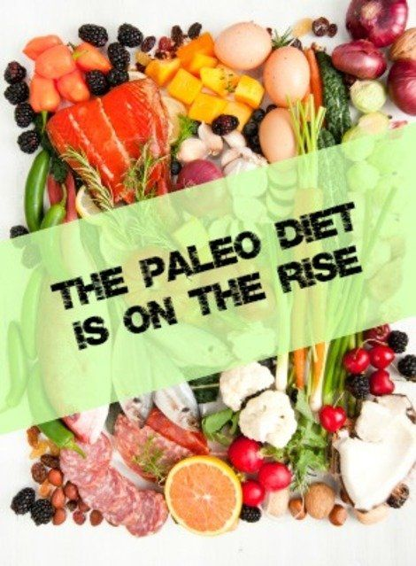 Paleo Diet Trend on the Rise: Heres What to Know | Healthy Living - Yahoo! Shine