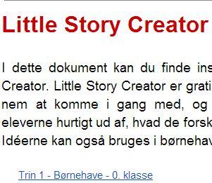 Find idéer til aktiviteter med app'en Little Story Creator, som du kan hente gratis i Appstore.