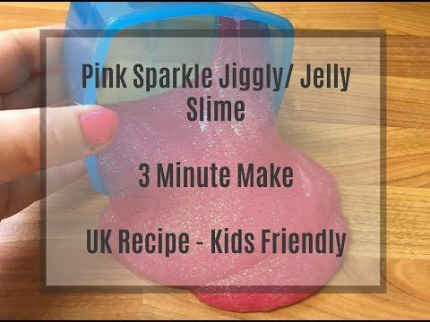 Easy tutorial for making pink sparkly jiggly/ jelly slime. UK recipe with easily available ingredients. Only 3 minutes to make and great for kids!