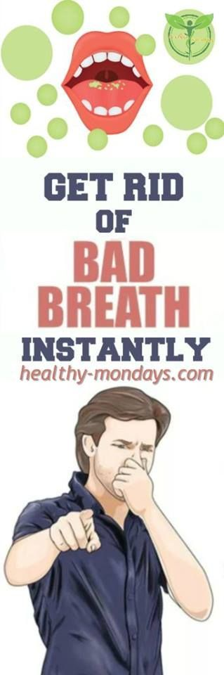 Get Rid Of Bad Breath !