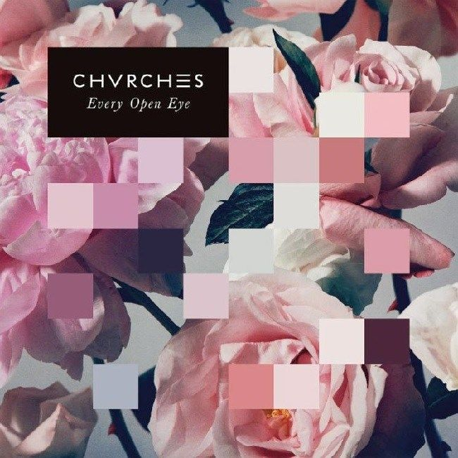 Every Open Eye [Special Edition] (Album) – CHVRCHES