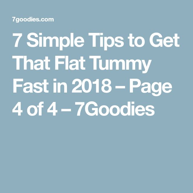 7 Simple Tips to Get That Flat Tummy Fast in 2018 – Page 4 of 4 – 7Goodies