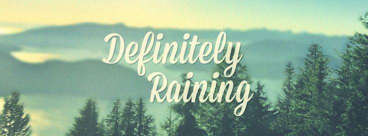 Definitely Raining
