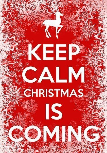 Keep Calm Christmas is Coming #keepcalm #christmas #quote #photo