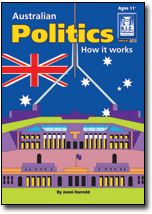 Australian Politics by R.I.C. Publication is a blackline master that has been been written to promote an understanding of the way the Australian political system operates.