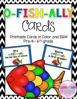 Colored and BW included of:- You're o-FISH-ally a preschooler!- You're o-FISH-ally a kindergartner!- You're o-FISH-ally a first grader!- You're o-FISH-ally a second grader!- You're o-FISH-ally a third grader!- You're o-FISH-ally a fourth grader!- You're o-FISH-ally a fifth grader!- You're o-FISH-ally a sixth grader!- It's o-FISH-ally the last day of school!- It's o-FISH-ally the 1st day of school!- It's o-FISH-ally summer!