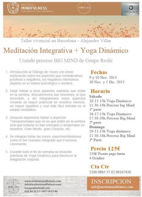 Taller de Meditación Integrativa (Big Mind) y Yoga Dinámico en Barcelona.