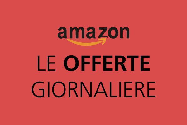 Offerte Amazon del giorno. Prodotti venduti per poche ore e in pochi pezzi da Amazon...Affrettati ed iscriviti a Prime per accedervi in anticipo