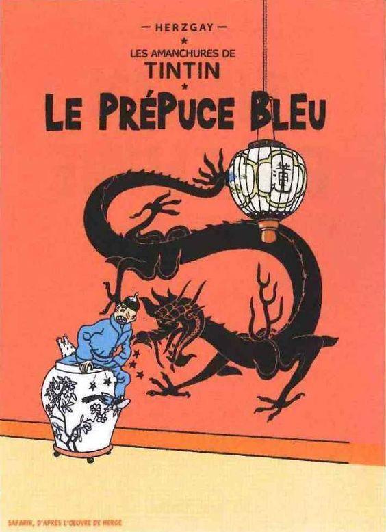 Les Aventures de Tintin - Album Imaginaire - Le Prépuce Bleu: