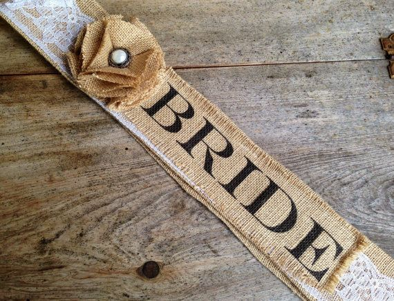 Burlap Bridal/Bachelorette Sash by VineandWineBoutique