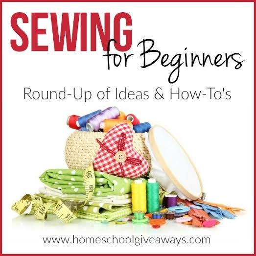 Sewing for Beginners: Round-Up of Ideas and How-To's