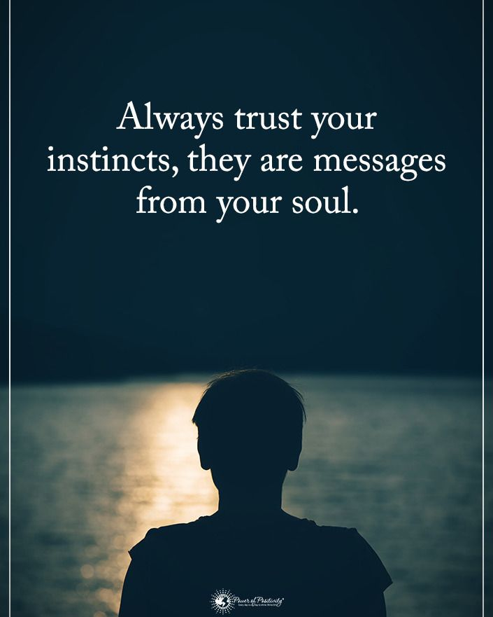 """33.7k Likes, 306 Comments - Positive + Motivational Quotes (@powerofpositivity) on Instagram: """"Double TAP if you agree. Always trust your instincts, they are messages from your soul.…"""""""