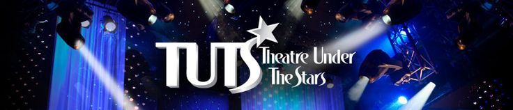 Theater Under the Stars - Theater Company in Houston, TX.  Saw my first musical at the age of twelve and have been going to TUTS shows regularly since.