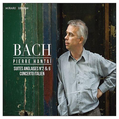 J. S. Bach: Suites Anglaises No. 2 & 6 - Concerto Italien de Pierre Hantaï